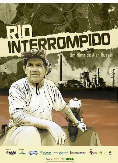 [DOCUMENTÁRIO] Rio Interrompido