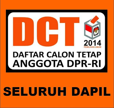 DCT DPR RI Pemilu 2014 Seluruh Dapil
