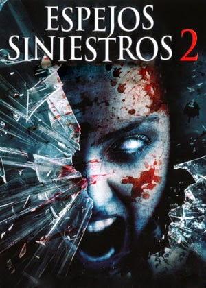 Espejos Siniestros 2 (2010)