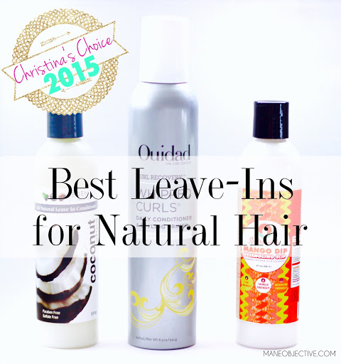 Christina's Choice 2015: Best Leave-In Conditioners for Natural Hair