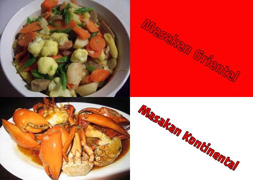 Pengertian Masakan Oriental Dan Kontinental Berbagi Info Dunia
