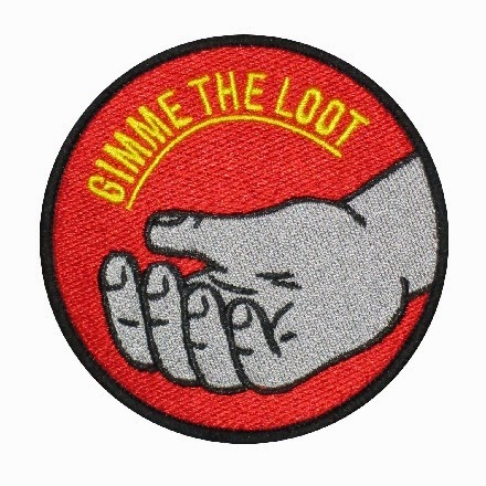 http://nofunpress.com/products/6629887-gimme-the-loot-patch