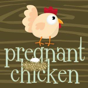 Pregnant Chicken! BAWK!