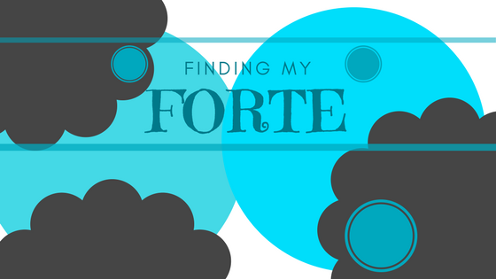 Finding My Forte