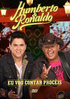 Download Show Humberto e Ronaldo: Eu Vou Contar Procêis