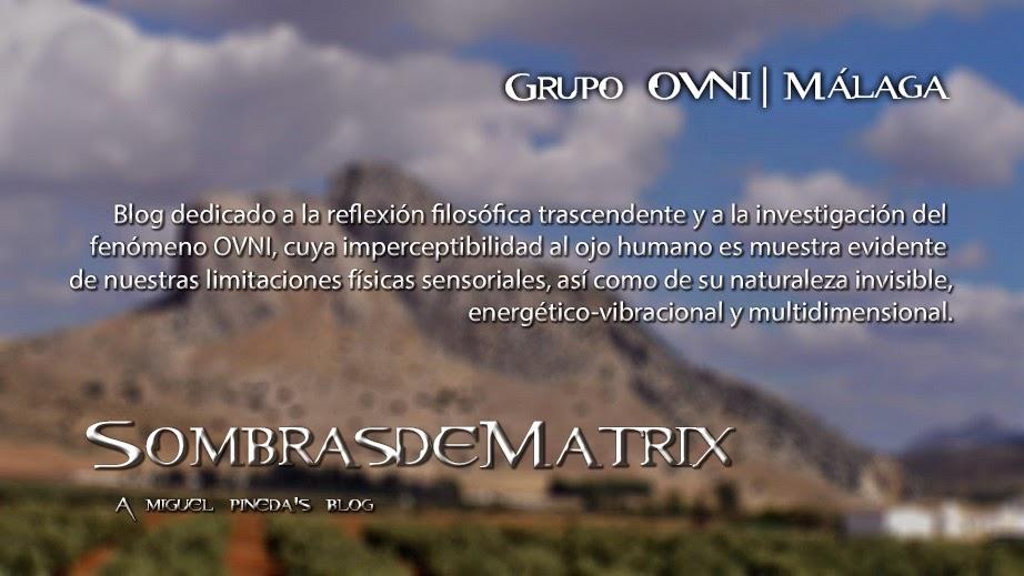 Sombras de Matrix - Grupo OVNI | Málaga