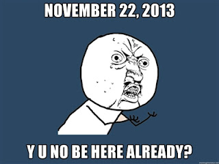 November 22, 2013, Y U No Be Here Already? www.hungergameslessons.com