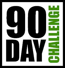 90 Day Challenge  - WATCH THIS FIRST