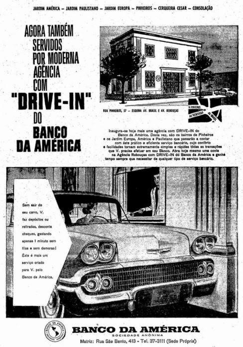 Banco da América -  serviço de atendimento por Drive-In em 1960.