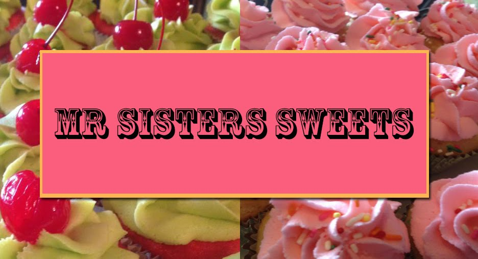MR SISTERS SWEETS