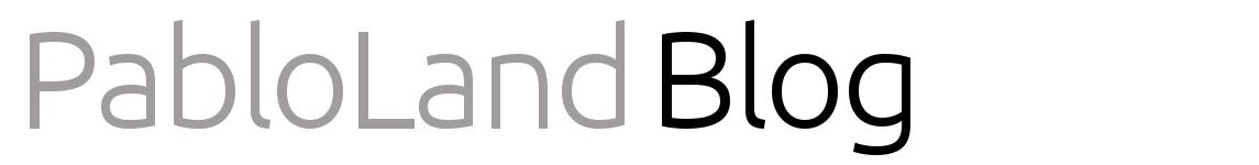 Pablo Land Blog