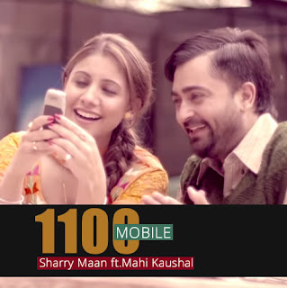 1100 Mobile - Sharry Maan