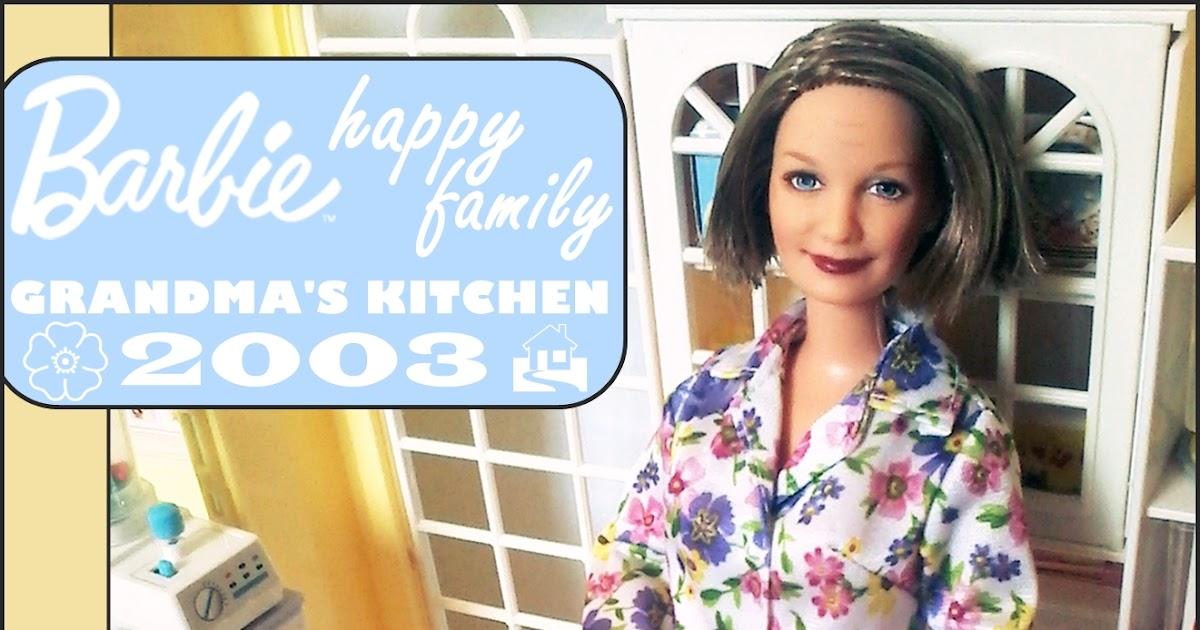 Barbie Happy Family Grandma S Kitchen