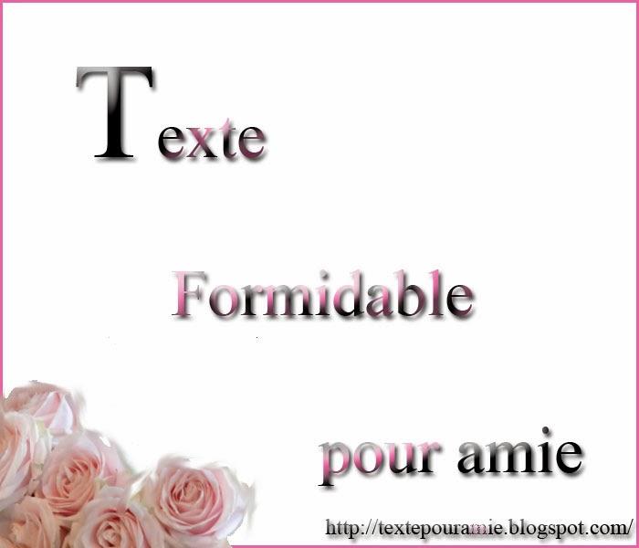 Texte Pour Une Amie Texte Pour Amie Formidable