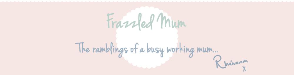 Frazzled Mum