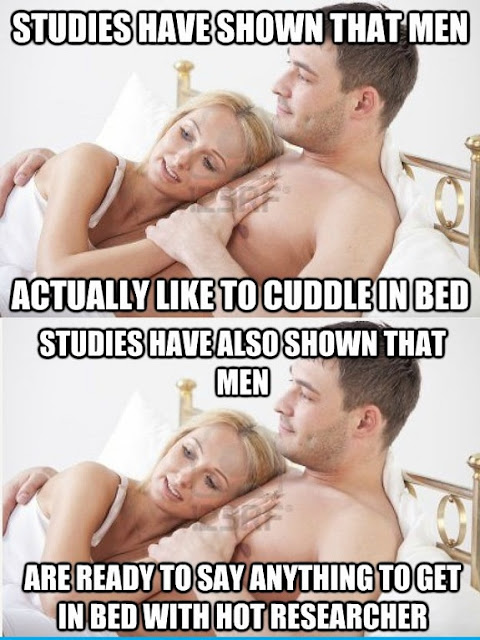 Studies have shown that man actually like to cuddle in bed.