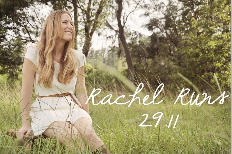 Rachel Runs 29.11