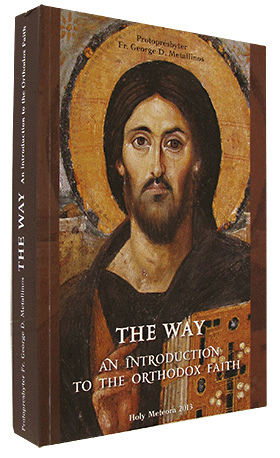 """THE WAY"" ~ An Introduction to the Orthodox Faith"