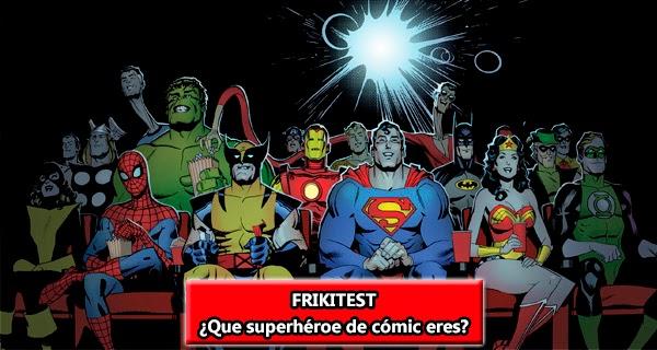 Friki-Test: ¿Que superhéroe de cómic eres?