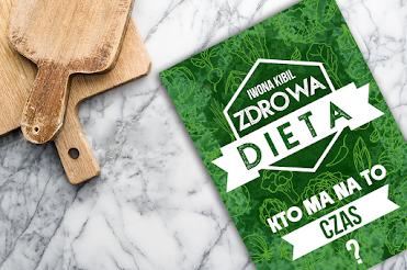 Brak czasu na zmianę diety?