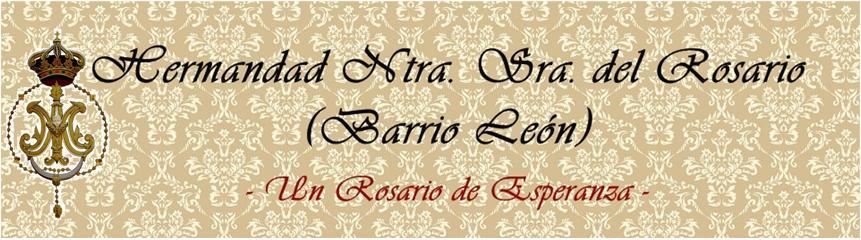 Hermandad de N.S. Rosario                     (Barrio León)