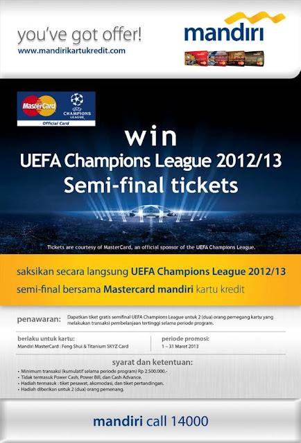Tiket Semifinal Liga Champion Eropa Gratis dari Kartu Kredit Mandiri