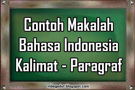 contoh makalah, makalah bahasa, contoh makalah bahasa indonesia, makalah bahasa indonesia