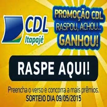 ATENÇÃO: PROMOÇÃO IMPERDÍVEL DA CDL DE ITAPAJÉ EM PARCERIA COM OS COMERCIANTES