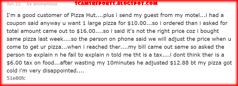 Pizza Hut Reviews and Complaints | Scams Reports