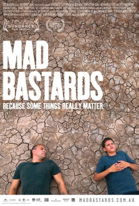 Mad Bastards (2010)