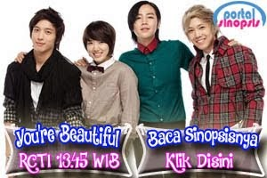 "Sinopsis Drama Korea RCTI ""You're Beautiful"""