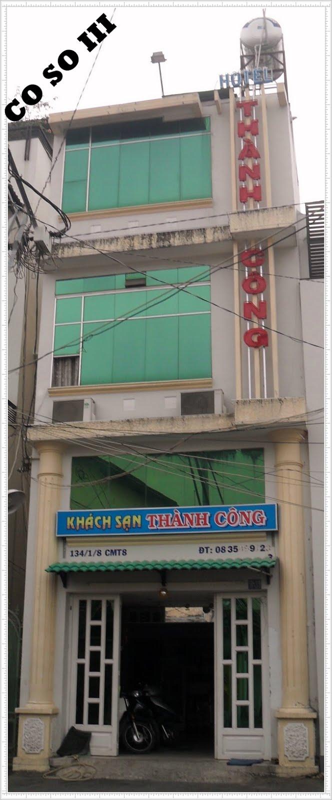 CƠ SỞ III:THÀNH CÔNG Hotel