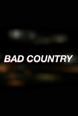 watch_bad_country_online