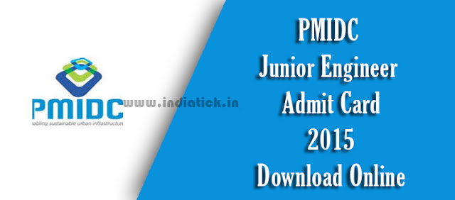PMIDC Junior Engineer Admit Card 2015 Punjab Municipal Infrastructure Development Company Junior Engineer Call Letter / Hall Ticket Online Download Link at pmidc.punjab.gov.in Official Site