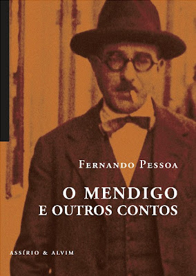 O Mendigo e Outros Contos, Fernando Pessoa, Assírio & Alvim
