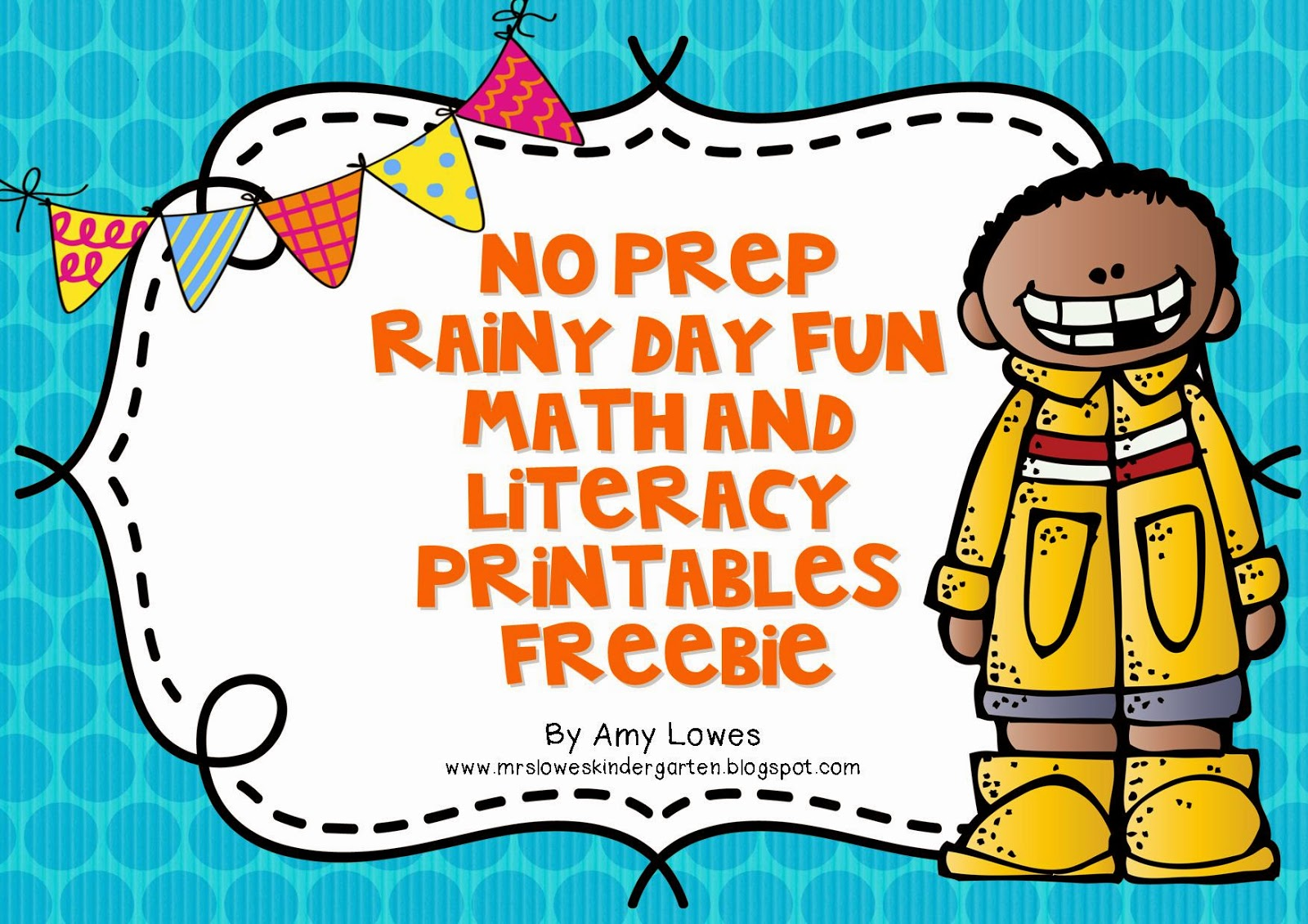 http://www.teacherspayteachers.com/Product/No-Prep-Rainy-Day-Fun-Math-and-Literacy-Printables-FREEBIE-1176746