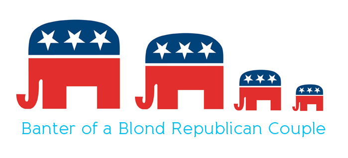 Banter of a Blond Republican Couple