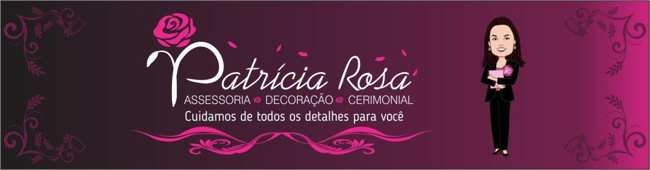 Patrícia Rosa - Assessoria, Decoração e Cerimonial de Eventos-  São Leopoldo