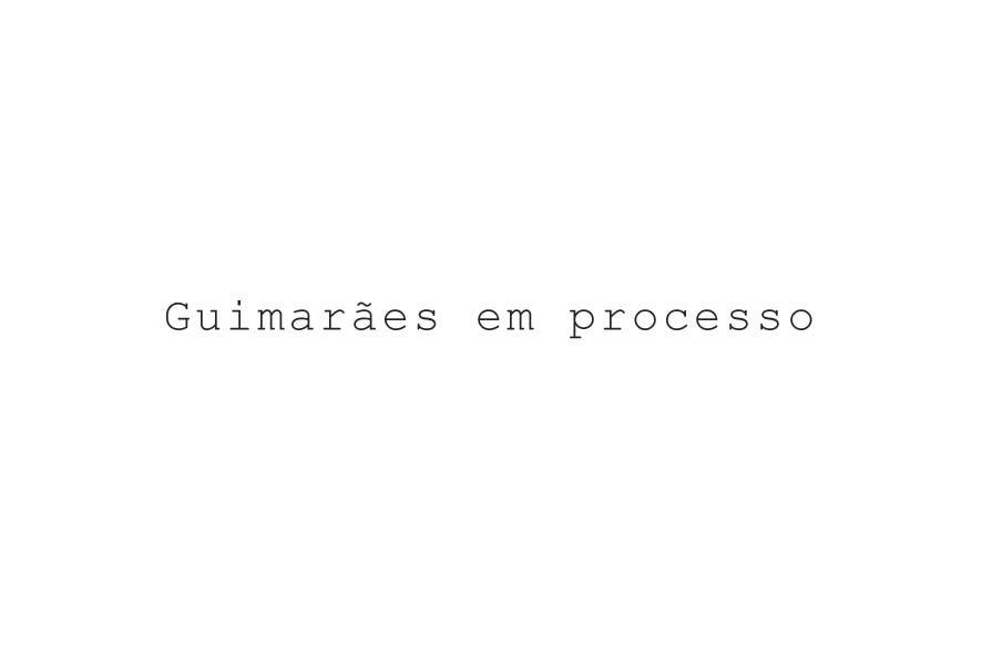 Guimarães em processo