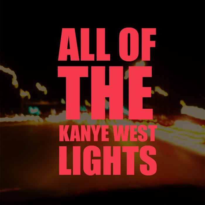 c1e978e510 kanye west all of the lights remix mediafire