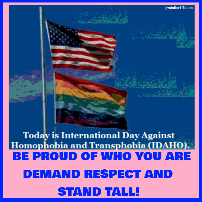 Celebrate International Day Against Homophobia and Transphobia (IDAHO) May 17, 2013