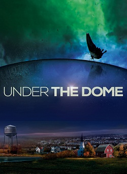 Under the Dome 3ª Temporada