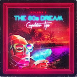 The 80s Dream Compilation Tape - Vol.2