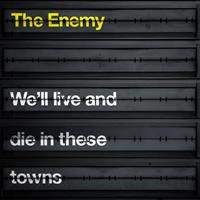 [2007] - We'll Live And Die In These Towns