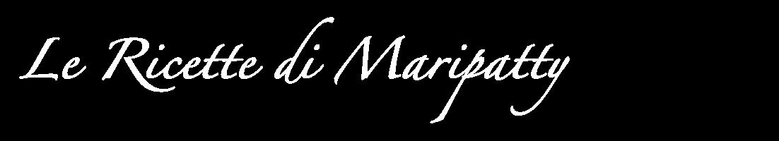 Le Ricette di Maripatty