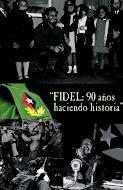 90 ANOS DE FIDEL