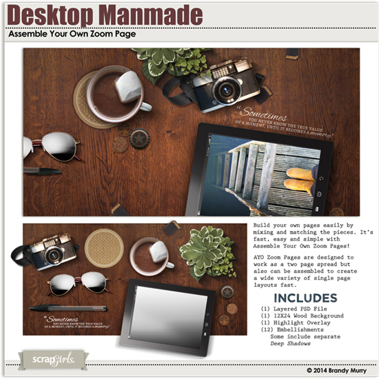 http://store.scrapgirls.com/assemble-your-own-zoom-pages-desktop-manmade-p31745.php