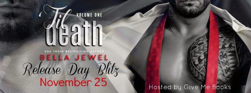"Release Blitz + Giveaway – ""Til Death: Volume One by Bella Jewel"
