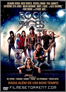 Rock of Ages O Filme Torrent Dual Audio