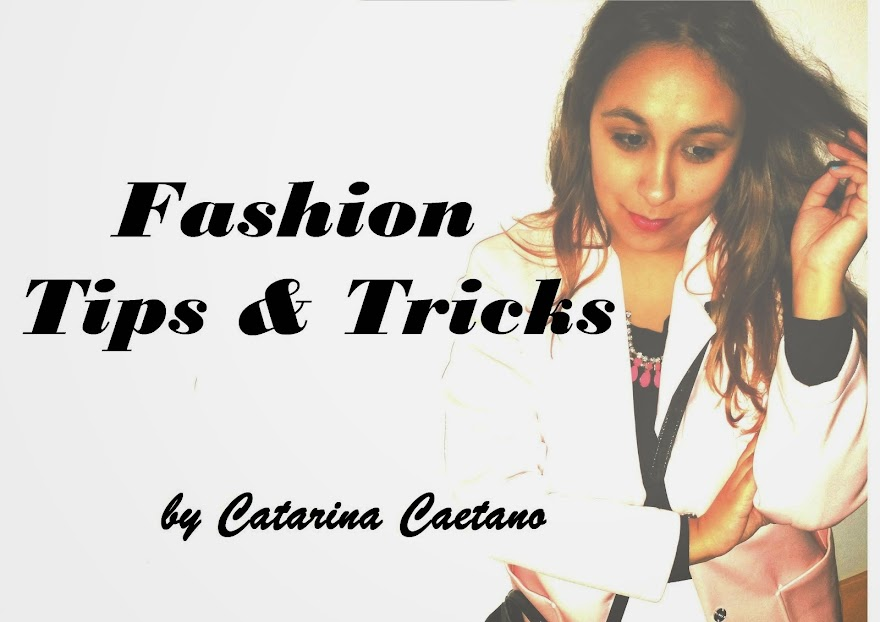 My fashion tips & tricks